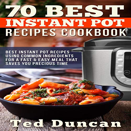 70 Best Instant Pot Recipes Cookbook cover art