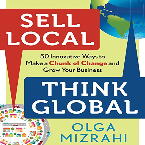 Sell Local, Think Global audiobook cover art