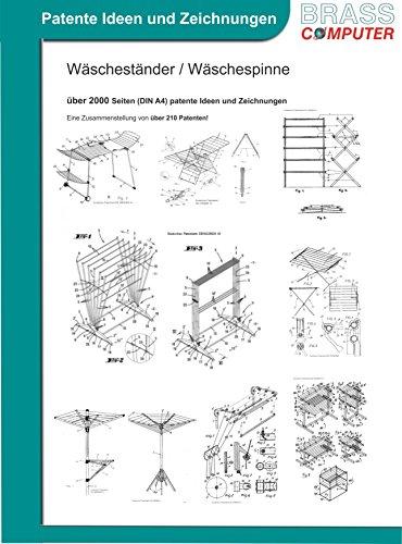 Wäscheständer / Wäschespinne, über 2000 Seiten (DIN A4) patente Ideen und Zeichnungen