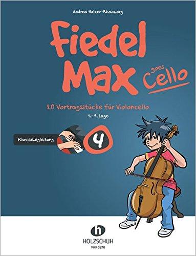 Fiedel-Max goes Cello Band 4: Klavierbegleitung: Klavierbegleitung zu Band 4: 20 Vortragsstücke für Violoncello (1.-4. Lage)