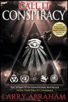 Call It Conspiracy