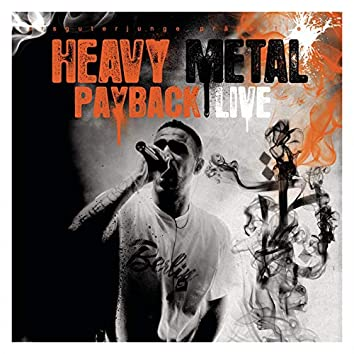 Heavy Metal Payback (Live)