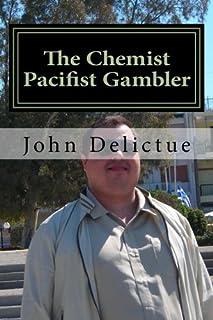 The Chemist Pacifist Gambler