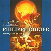 Philippe Rogier: Missa Ego sum qui sum by Magnificat (2000-02-15)