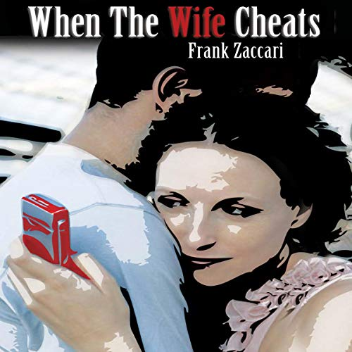 When the Wife Cheats audiobook cover art