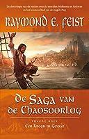 Een kroon in gevaar (De saga van de chaosoorlog Book 2)