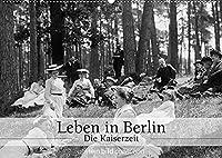 """Leben in Berlin - Die Kaiserzeit (Wandkalender 2022 DIN A2 quer): Fotografien der ullstein bild collection zu """"Berliner Kaiserzeit - Bilder einer Epoche"""" (Monatskalender, 14 Seiten )"""