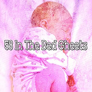 58 In the Bed Sheets