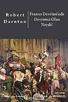 Fransiz Devrimi'nde Devrimci Olan Neydi?