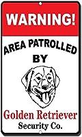 ゴールデン・リトリーバーの目新しさ面白い金属看板でパトロールされた警告エリア