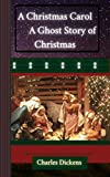A Christmas Carol in Prose; Being a Ghost Story of Christmas: (illustrated) (English Edition)