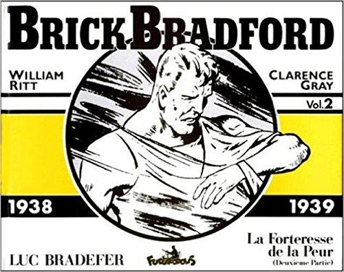 Brick Bradford - 2 : 1938-1939