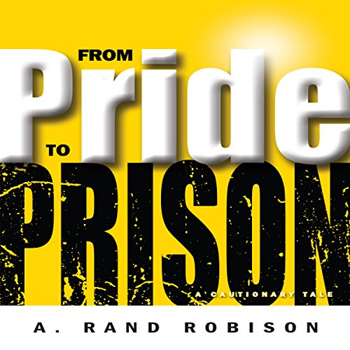 From Pride to Prison audiobook cover art