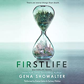 Firstlife     An Everlife Novel, Book 1              By:                                                                                                                                 Gena Showalter                               Narrated by:                                                                                                                                 Emma Galvin,                                                                                        Zachary Webber                      Length: 12 hrs and 17 mins     613 ratings     Overall 4.2