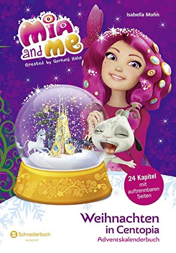 Mia and me - Weihnachten in Centopia: Adventskalenderbuch