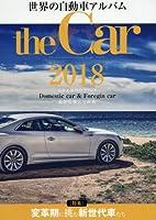 THE CAR 世界の自動車アルバム 2018年 02 月号 [雑誌]