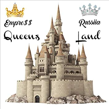 Queen's Land (feat. Russiia)