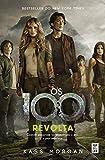 Os 100 - Revolta