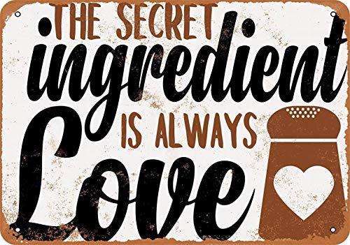 mefoll Letrero de Metal con Texto en inglés «The Secret Ingredient is Always Love Wall Art Decor, 8 x 12 Pulgadas, decoración Retro para el hogar