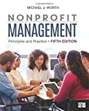 Nonprofit Management: Principles and Practice - Dr. Michael J. Worth