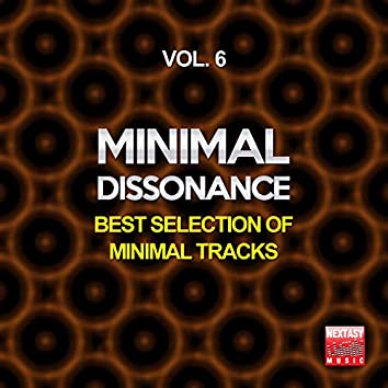 Minimal Dissonance, Vol. 6 (Best Selection Of Minimal Tracks)