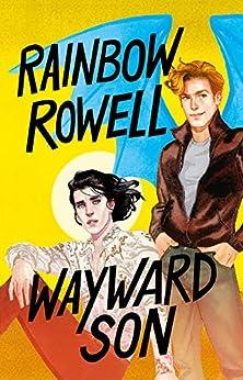 Wayward son (Simon Snow 2) (Spanish Edition) by [Rainbow Rowell]