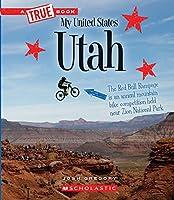 Utah (A True Book: My United States)
