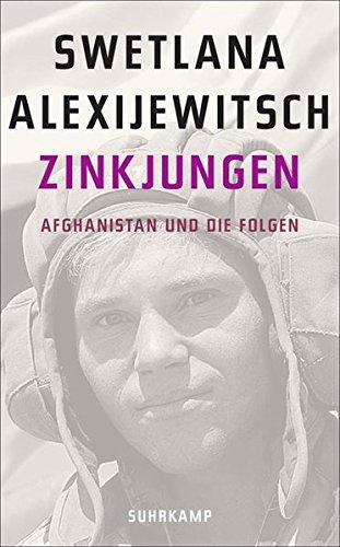 Zinkjungen: Afghanistan und die Folgen (suhrkamp taschenbuch)