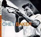 album cover: Chet Baker Too Cool