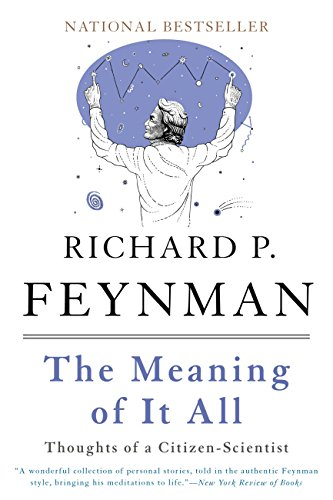 The Meaning of It All: Thoughts of a Citizen-Scientist (Helix Books)