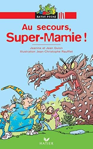 Au secours Super Mamie