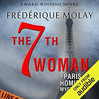 The 7th Woman                   By:                                                                                                                                 Frédérique Molay,                                                                                        Anne Trager (translator)                               Narrated by:                                                                                                                                 Daniel Jokelson                      Length: 6 hrs and 11 mins     13 ratings     Overall 3.1