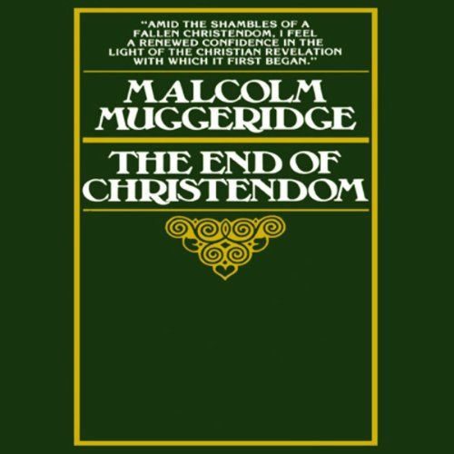 The End of Christendom audiobook cover art