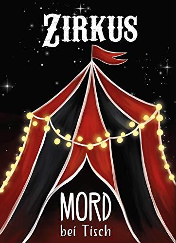 MORD bei Tisch - Krimi-Dinner für zu Hause - 6 bis 8 Personen - Der Zirkus-Fall