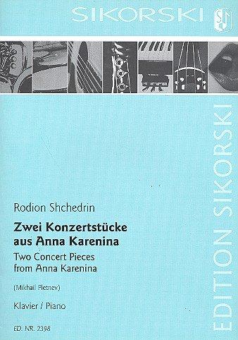 2 Konzertstücke für Anna Karenina : für Klavier