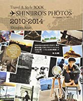 SHINJIRO'S PHOTOS: Travel & Style BOOK