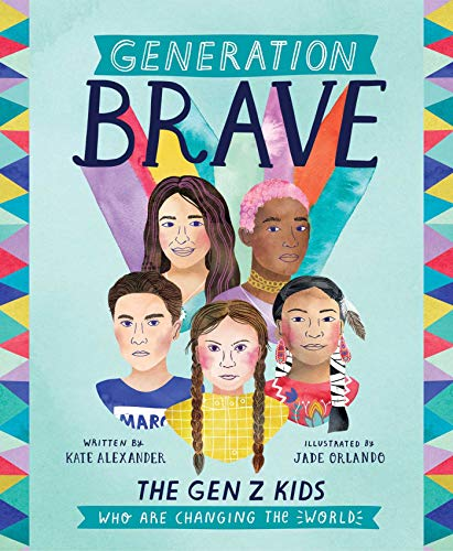 Generation Brave: The Gen Z Kids Who Are Changing the Worldの詳細を見る