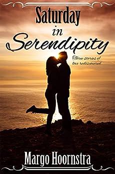 Saturday In Serendipity by [Margo Hoornstra]