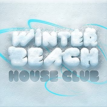 Winter Beach House Club