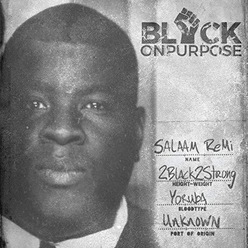 Black On Purpose [Explicit]