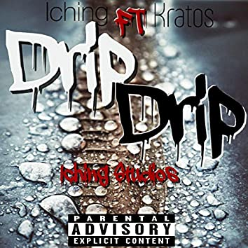 Drip Drip (feat. Kratos)