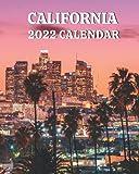 California Calendar 2022: 2022 Monthly Calendar Book with Pictures of California