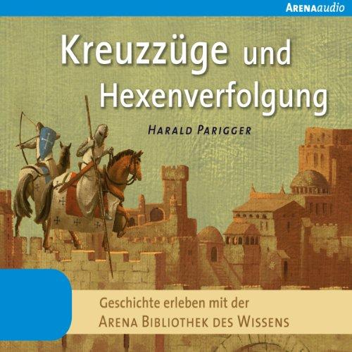 Kreuzzüge und Hexenverfolgung Titelbild