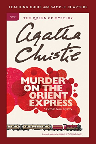 Murder on the Orient Express Teaching Guide: Teaching Guide and Sample Chapters (English Edition)
