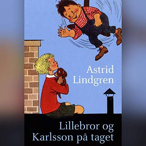 Lillebror og Karlsson på taget audiobook cover art
