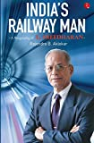 India's Railway Man: A Biography of E. Sreedharan noni concentrate Apr, 2021