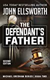 The Defendant's Father (Michael ...