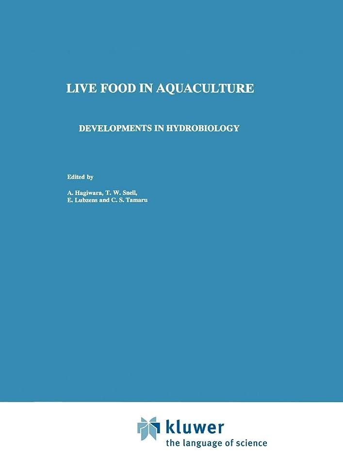 化石依存するブロックLive Food in Aquaculture: Proceedings of the Live Food and Marine Larviculture Symposium held in Nagasaki, Japan, September 1–4, 1996 (Developments in Hydrobiology)