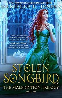 Stolen Songbird (The Malediction Series Book 1) by [Danielle L. Jensen]