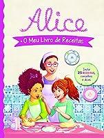 Alice: O Meu Livro de Receitas